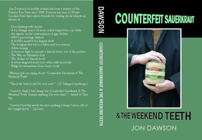 """Counterfeit Sauerkraut & The Weekend Teeth"" now available"
